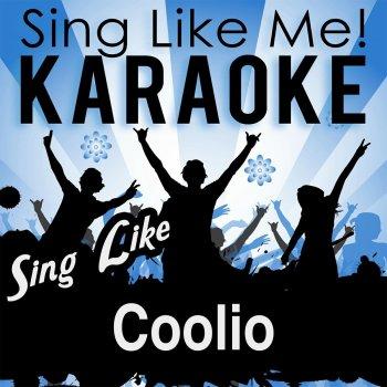 Testi Sing Like Coolio (Karaoke Version)
