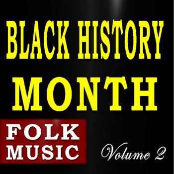 Testi Black History Month (Folk Music), Vol. 2