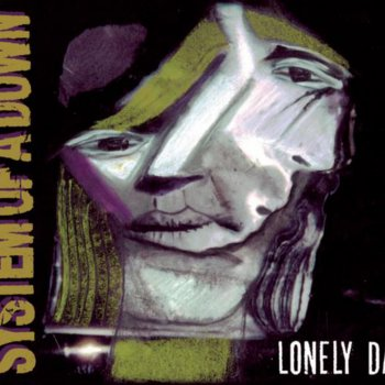 Vicinity of Obscenity / Lonely Day EP System of a Down - lyrics