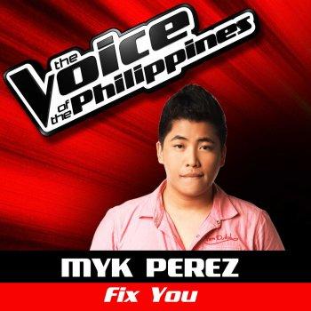 myk perez fix you