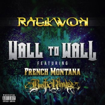 Testi Wall To Wall feat. French Montana & Busta Rhymes