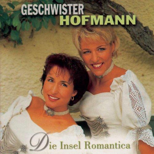 Geschwister Hofmann - Die Insel Romantica Songtext