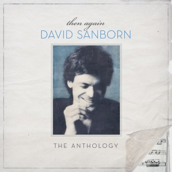 Testi Then Again - The David Sanborn Anthology