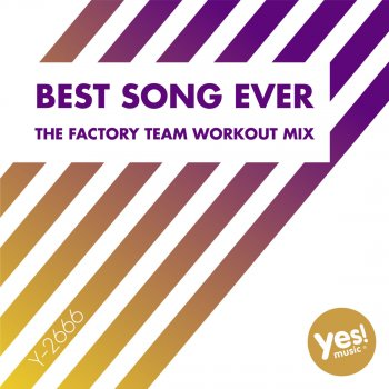 Testi Best Song Ever (The Factory Team Workout Mix)