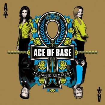 Testi Ace of Base: Classic Remixes (Bonus Track Edition)