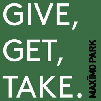Testi Give, Get, Take