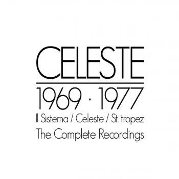 Testi Celeste, The Complete Recordings 1969 - 1977 - Part 2: Celeste, Principe di un giorno