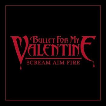 Perfekt LyricsHearts Burst Into Fire. Bullet For My Valentine