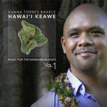 Testi Music for the Hawaiian Islands, Vol. 1 Hawaii Keawe
