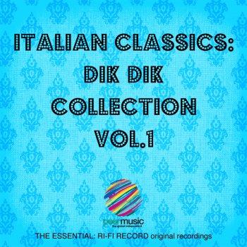 Testi Italian Classics: Dik Dik Collection, Vol. 1