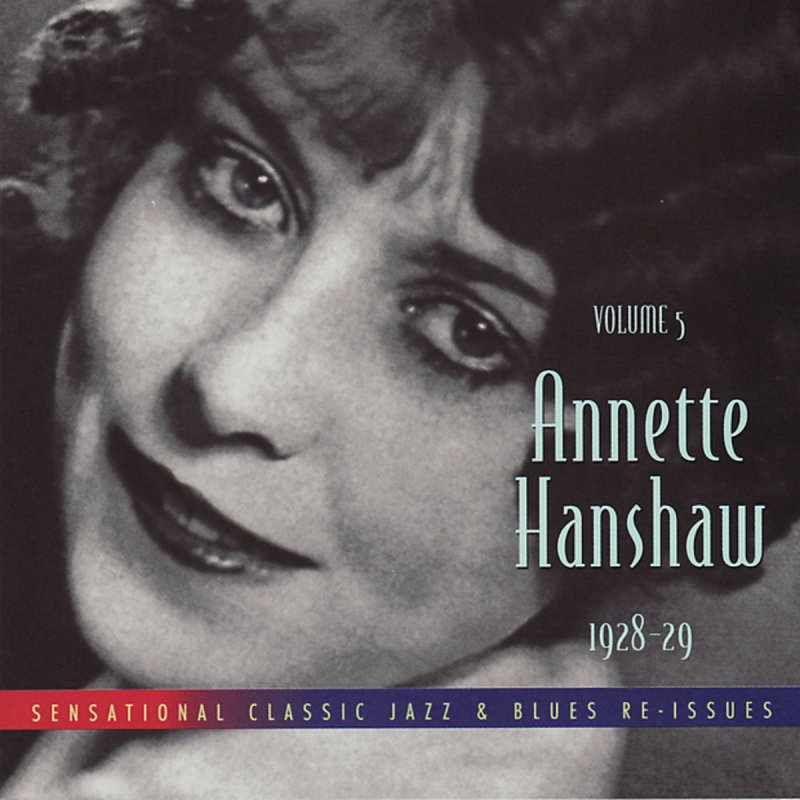Annette Hanshaw – Happy Days Are Here Again Lyrics ...