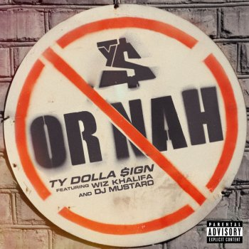 Or Nah by Ty Dolla $ign feat. Wiz Khalifa & DJ Mustard - cover art