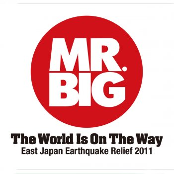 Big Bigger Biggest The Best Of Mr Big By Mr Big Album Lyrics Musixmatch The World 39 S
