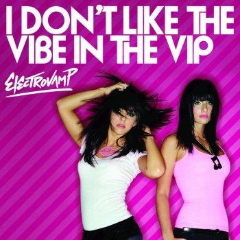 Testi I Don't Like the Vibe In the VIP