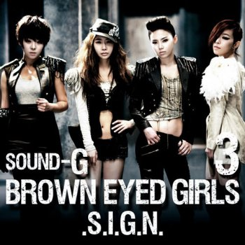 Sign by Brown Eyed Girls - cover art