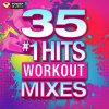 35 #1 Hits - Workout Mixes (Unmixed Workout Music Ideal for Gym, Jogging, Running, Cycling, Cardio and Fitness) Power Music Workout - cover art