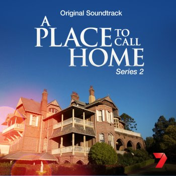 A place to call home series 2 original soundtrack by for Why is house music called house