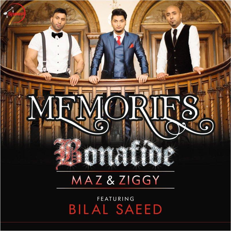 Bonafide feat  Bilal Saeed - Memories Lyrics | Musixmatch