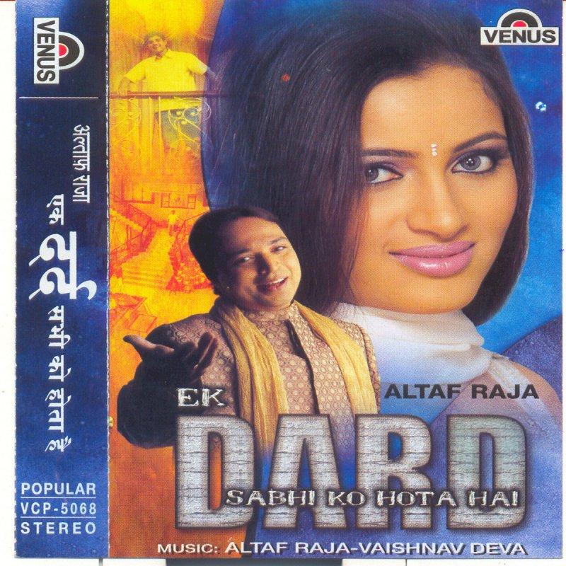 Ye Pyar Nahi To Kya Hai Serial Song: Altaf Raja - Gham Judai Ka Lyrics