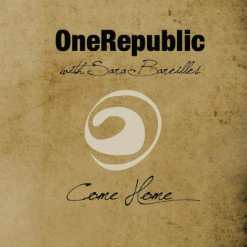 Come Home by OneRepublic feat. Sara Bareilles - cover art