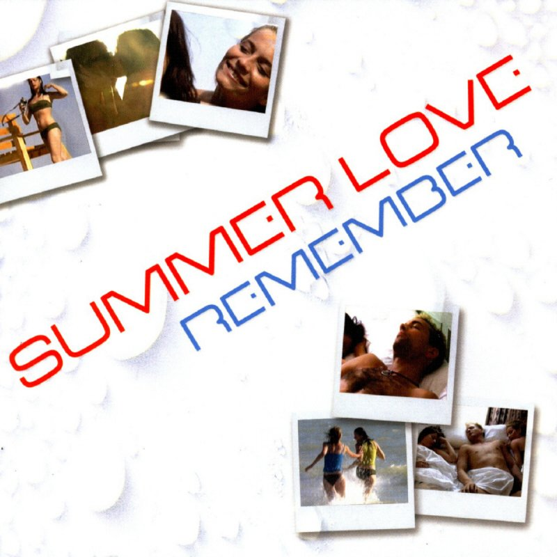 Remembered Summers: Summer Love - Remember (Na Na Hey Hey) Lyrics