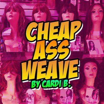 Testi Cheap Ass Weave - Single