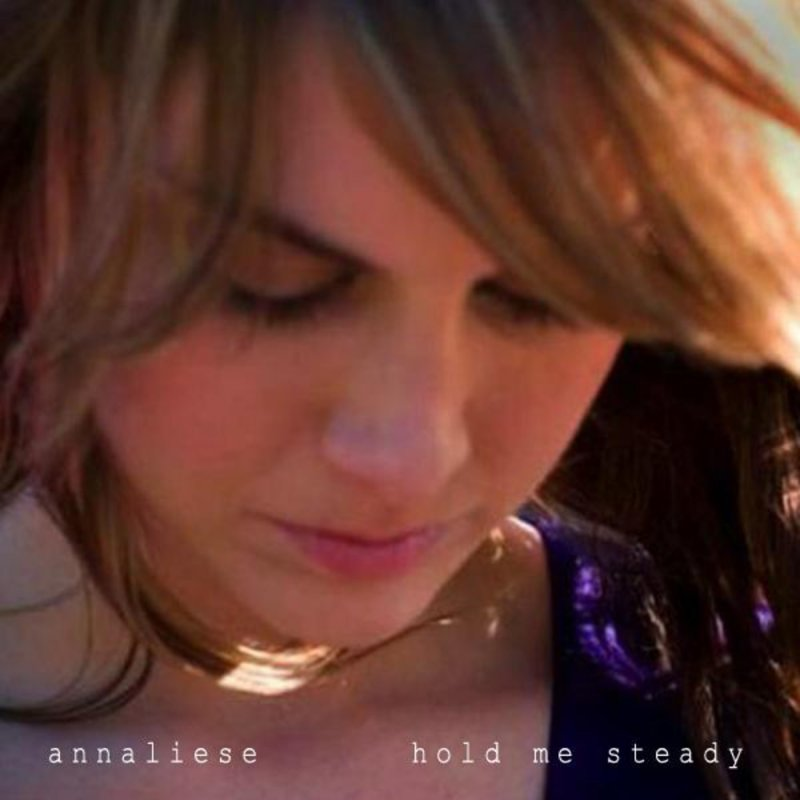 Annaliese - Hold Me Steady lyrics | Musixmatch