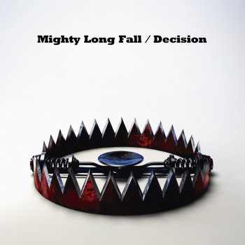 Testi Mighty Long Fall / Decision