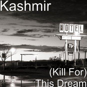 Testi (Kill For) This Dream