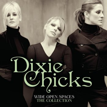 Testi Wide Open Spaces - The Dixie Chicks Collections