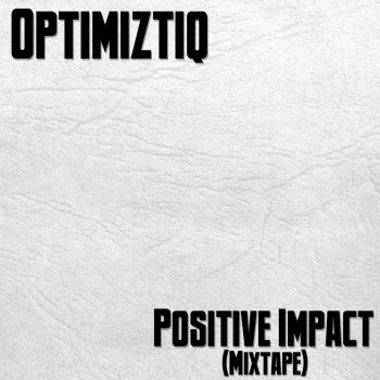 Testi Positive Impact (Mixtape)