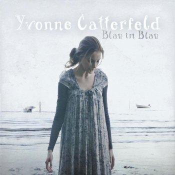 Blau Im Blau By Yvonne Catterfeld Album Lyrics Musixmatch