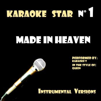 Testi Made In Heaven (in the style of Queen) [Karaoke Versions]