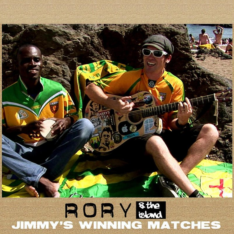 Lyric rory lyrics : Rory & The Island - Jimmy's Winning Matches Lyrics | Musixmatch