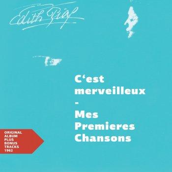 Testi C'est merveilleux - Mes Premieres Chansons (Original Album plus Bonus Tracks 1962)
