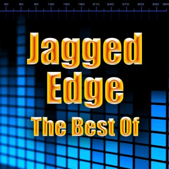 Testi The Best of Jagged Edge (Re-Recorded)