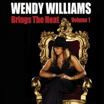 Wendy Williams Brings the Heat, Vol. 1 Tough Love - lyrics