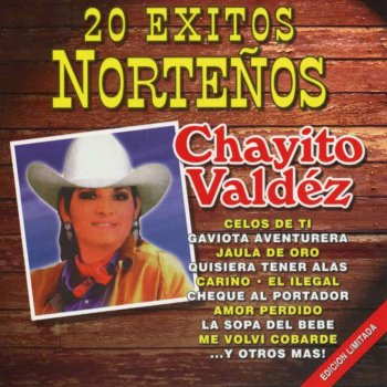 Testi 20 Éxitos Norteños de Chayito Valdéz