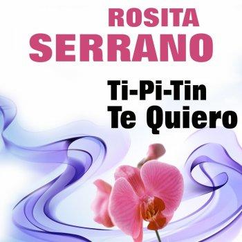 Testi Rosita Serrano Ti-Pi-Tin Te Quiero