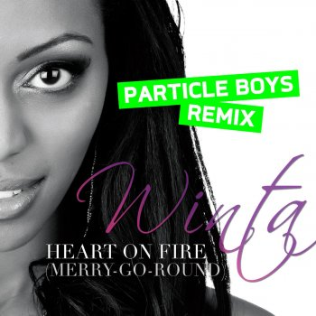 Testi Heart On Fire (Merry-Go-Round) - Particle Boys Remix