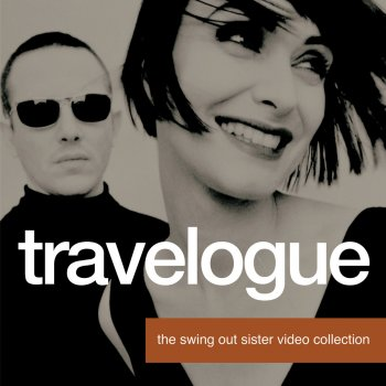 Testi Travelogue - The Swing Out Sister Video Collection