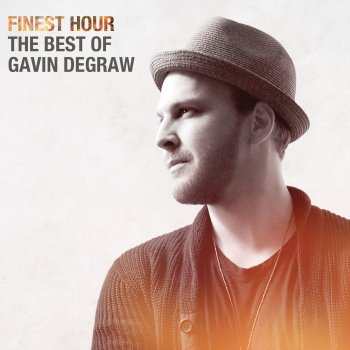 Testi Finest Hour: The Best of Gavin DeGraw