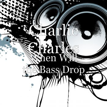 Testi When Will the Bass Drop