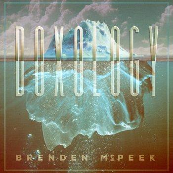 Doxology by Brenden McPeek album lyrics | Musixmatch - Song