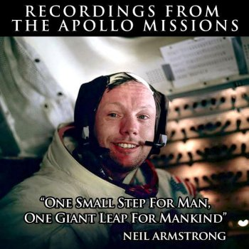 Testi One Small Step for Man, One Giant Leap for Mankind - Recordings from the Apollo Missions