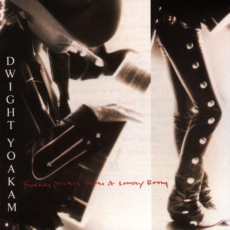 Dwight Yoakam - I Sang Dixie Lyrics   Musixmatch