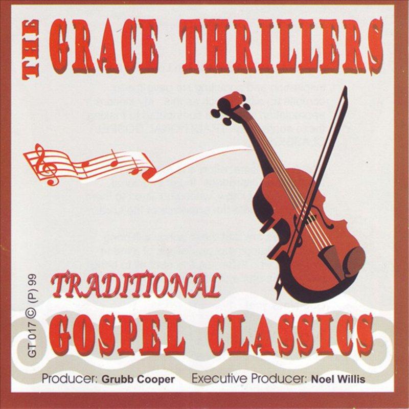 The Grace Thrillers - Old Time Religion Lyrics | Musixmatch