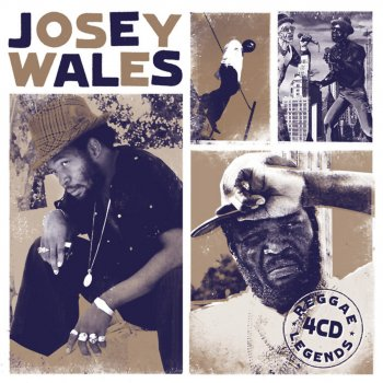 Testi Reggae Legends Josey Wales