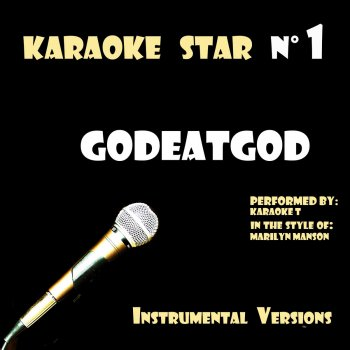 Testi Godeatgod (in the style of Marilyn Manson) [Karaoke Versions]