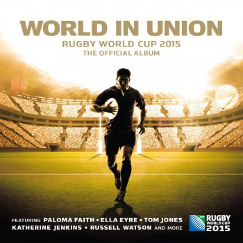 Testi World in Union (Official Rugby World Cup Song)